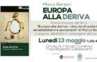 Lunedì 13 Maggio | Europa alla Deriva | Presentazione del Libro